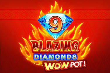 9 Blazing Diamonds WOWPOT!™