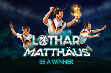 Lothar Matthäus. Be a Winner.
