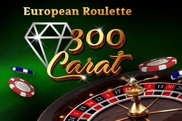 European roulette 300 carats