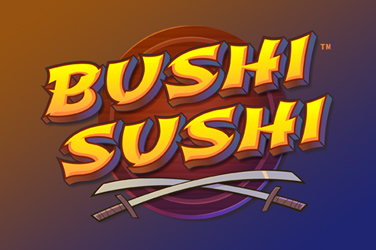 Bushi Sushi