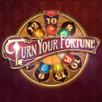 Turn Your Fortune™