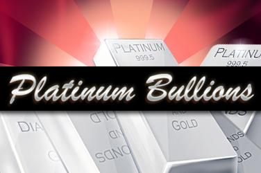 Platinum & Bullions