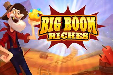 Big Boom Riches