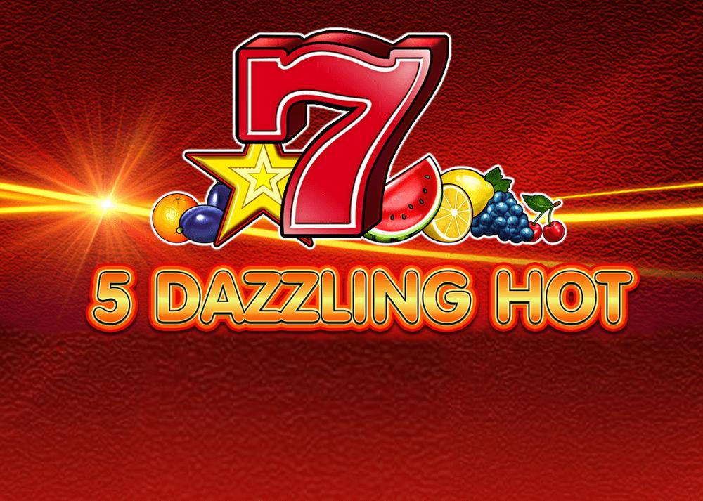 5 Dazzling Hot Casino Slot