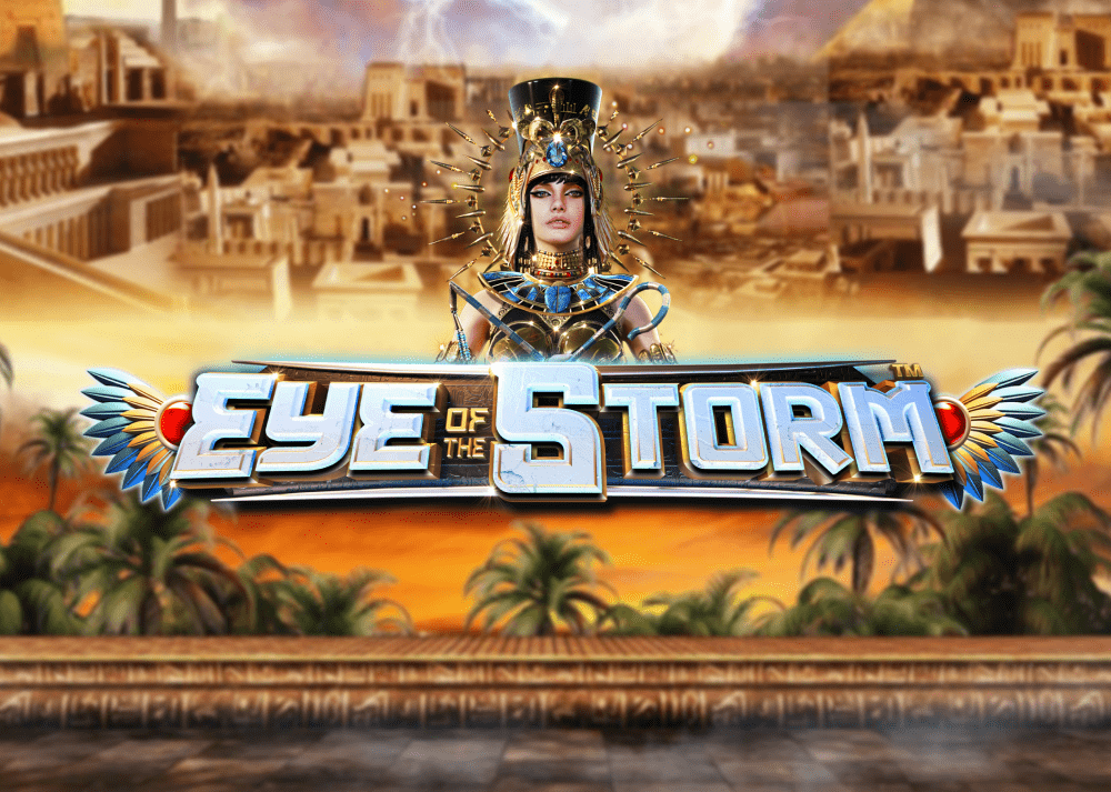 Eye of the Storm™
