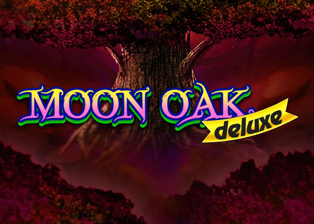 Moon Oak Deluxe