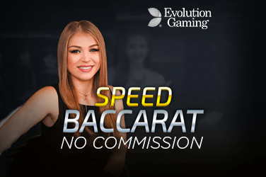 No Commission Speed Baccarat
